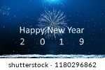 happy new year 2019  firework... | Shutterstock . vector #1180296862