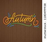 autumn lettering. hand written... | Shutterstock .eps vector #1180499938