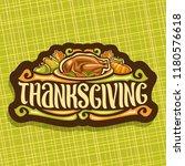 vector logo for thanksgiving... | Shutterstock .eps vector #1180576618