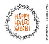 happy halloween   hand... | Shutterstock .eps vector #1180614988