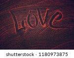love  the inscription on the... | Shutterstock . vector #1180973875