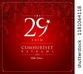 29 ekim cumhuriyet bayrami... | Shutterstock .eps vector #1181064118