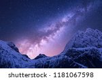milky way above snowy mountains.... | Shutterstock . vector #1181067598
