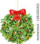 christmas mistletoe. ball with...   Shutterstock .eps vector #1181202322