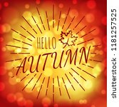 hello autumn with abstract... | Shutterstock .eps vector #1181257525