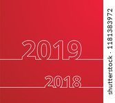 happy new year 2019 and 2018... | Shutterstock .eps vector #1181383972