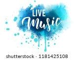 live music   handwritten modern ... | Shutterstock .eps vector #1181425108