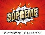 supreme  font expression pop...   Shutterstock .eps vector #1181457568