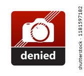 no camera sign with label for... | Shutterstock .eps vector #1181597182