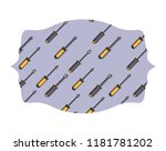 screwdrivers label frame | Shutterstock .eps vector #1181781202