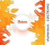 autumn leaves background autumn ...   Shutterstock .eps vector #1181781442
