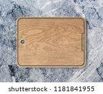 new rectangular wooden cutting... | Shutterstock . vector #1181841955