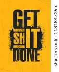 get shit done. inspiring...   Shutterstock .eps vector #1181847265