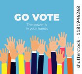 go vote. the power is in your... | Shutterstock .eps vector #1181946268