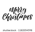 merry christmas. hand lettered...   Shutterstock .eps vector #1182054598