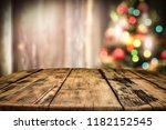 wooden destroyed table by the... | Shutterstock . vector #1182152545