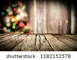 wooden destroyed table by the... | Shutterstock . vector #1182152578