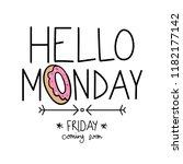 hello monday concept   vector... | Shutterstock .eps vector #1182177142