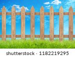 wooden fence with grass and sky.... | Shutterstock . vector #1182219295