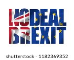 nodeal   brexit typo showing... | Shutterstock . vector #1182369352