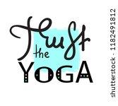 trust the yoga   simple inspire ... | Shutterstock .eps vector #1182491812