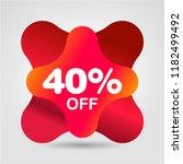 40 percent sale offer label.... | Shutterstock .eps vector #1182499492