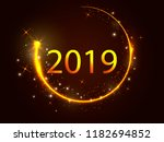 glowing circle with 2019.... | Shutterstock .eps vector #1182694852