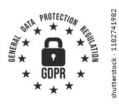 gdpr   general data protection... | Shutterstock .eps vector #1182741982