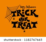 trick or treat lettering design ... | Shutterstock .eps vector #1182767665