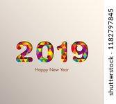 happy new year 2019 text design ... | Shutterstock .eps vector #1182797845