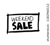 weekend sale hand written... | Shutterstock .eps vector #1182960112