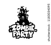 zombie party typography design... | Shutterstock .eps vector #1183034095