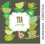 tea party card. vector... | Shutterstock .eps vector #118327516