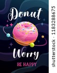 donut worry  be happy. funny... | Shutterstock .eps vector #1183288675