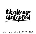 challenge accepted. vector... | Shutterstock .eps vector #1183291708