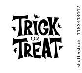 trick or treat   celebration... | Shutterstock .eps vector #1183413442