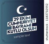 29 ekim cumhuriyet bayrami.... | Shutterstock .eps vector #1183732552