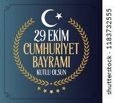 29 ekim cumhuriyet bayrami.... | Shutterstock .eps vector #1183732555