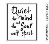 quiet the mind and the soul... | Shutterstock .eps vector #1184141668