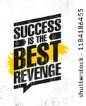 success is the best revenge.... | Shutterstock .eps vector #1184186455