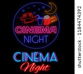 cinema night glowing neon sign...   Shutterstock .eps vector #1184474392