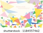 abstract colorful triangle... | Shutterstock .eps vector #1184557462
