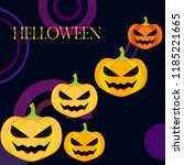 halloween pumpkin vector... | Shutterstock .eps vector #1185221665
