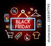 black friday neon concept....   Shutterstock .eps vector #1185397795