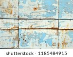 a rusty wall. blue and white... | Shutterstock . vector #1185484915