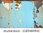 a rusty wall. blue and white... | Shutterstock . vector #1185484942