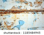 a rusty wall. blue and white... | Shutterstock . vector #1185484945