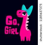 dinosaur girl t shirt design.... | Shutterstock .eps vector #1185637375