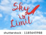 sky is limit. inspiring... | Shutterstock .eps vector #1185645988