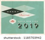 vintage style 2019 greetings... | Shutterstock .eps vector #1185703942